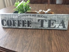 COFFEE TEA SIGN